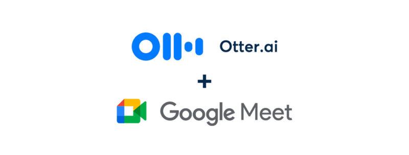 Otter ai x Google Meet
