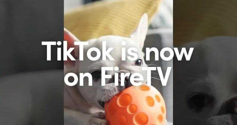 tiktok is now on firetv